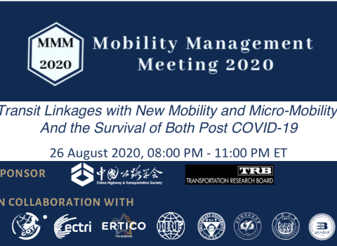 China Highway & Transportation Society and the Transportation Research Board co-sponsor new Mobility Management Meeting Webinar series!