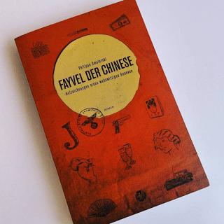 Buchcover: Fayvel der Chinese. Aufzeichnungen eines wahnwitzigen Ganoven von Philippe Smolarski
