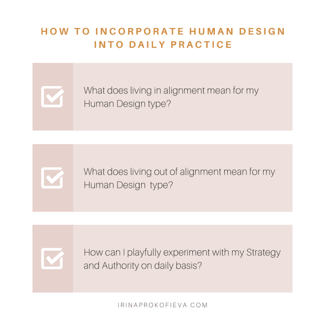 How to incorporate Human Design into your daily practice