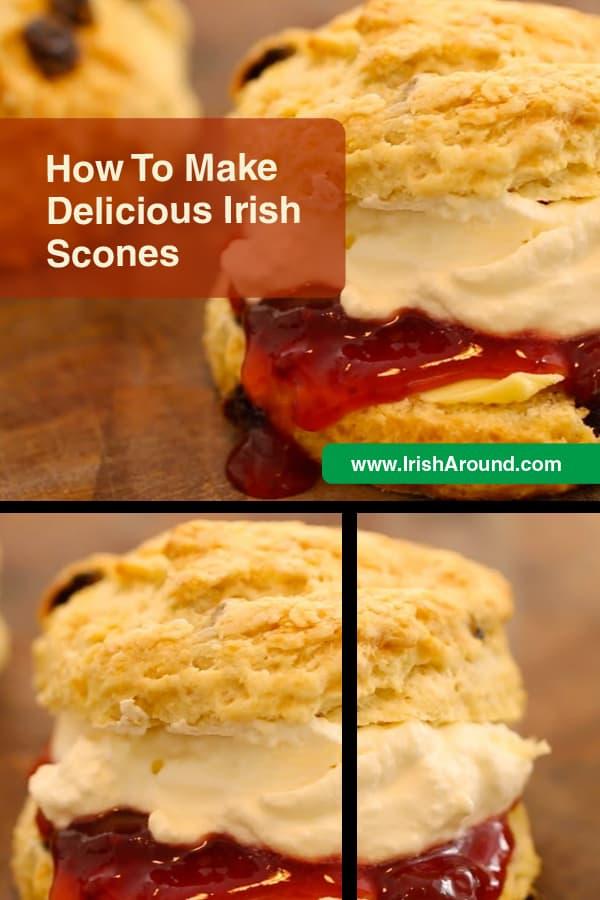 How to make amazing Irish scones