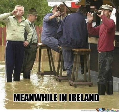 Meanwhile in Ireland Irish Memes