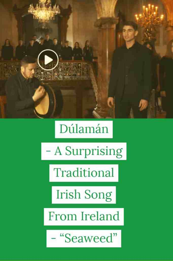 """Dúlamán – A Surprisng Traditional Irish Song From Ireland – """"Seaweed"""""""