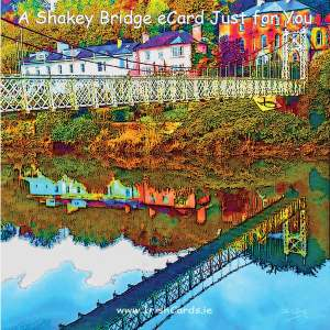 A Shakey Bridge eCard Just for You
