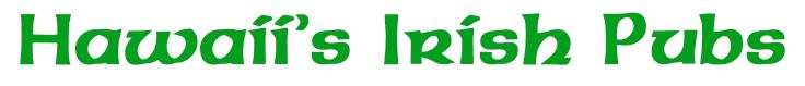 Hawaiis Irish Pubs