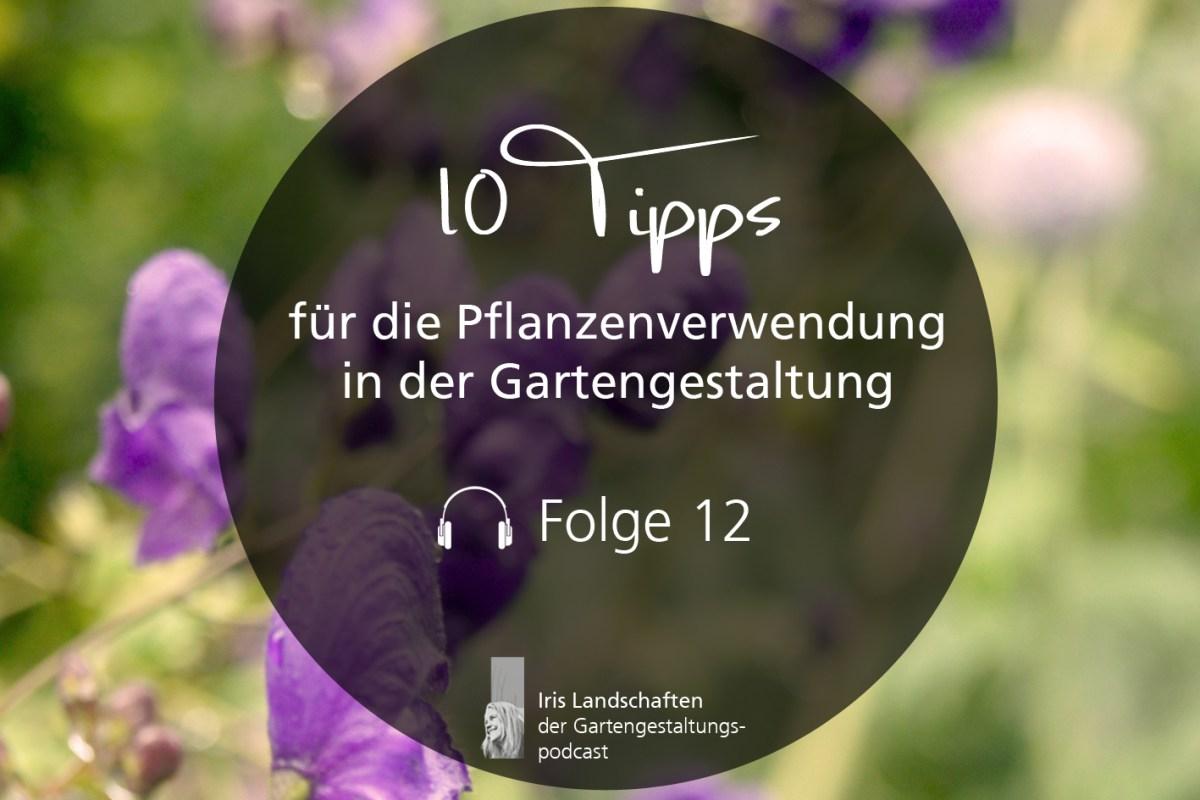 10 Tipps für die Pflanzenverwendung in der Gartengestaltung