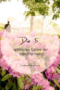Die 5 schönsten Gärten der Welschschweiz