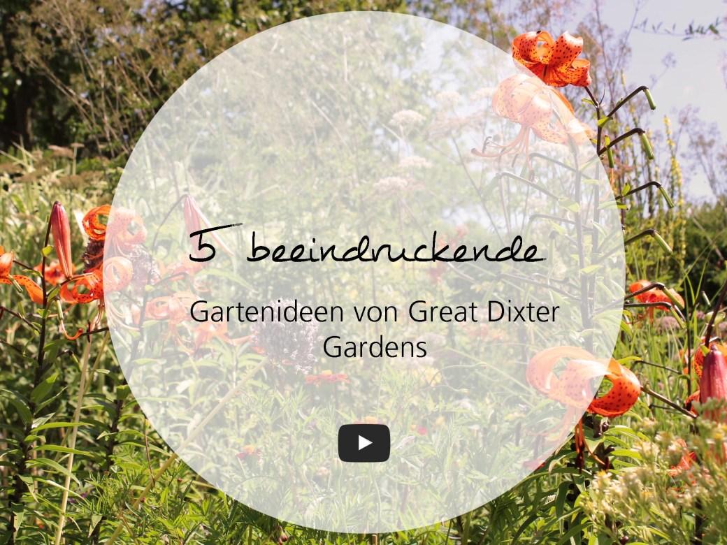 Astounding Gartenideen 2017 Dekoration Von Great Dixter Gardens