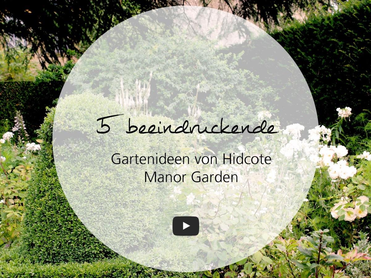 5 Gartenideen von Hidcote Manor Garden