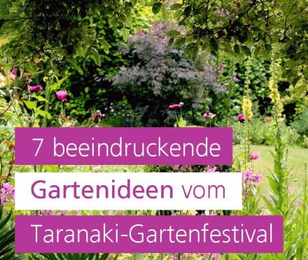 Taranaki-Gartenfestival, Gartenreise Neuseeland, Garten Blog