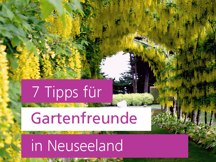 Gartenfreunde in Neuseeland, Gartenreise, Garten Blog