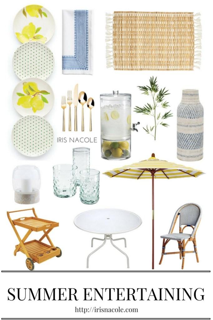 Summer Entertaining Essentials by IrisNacole.com