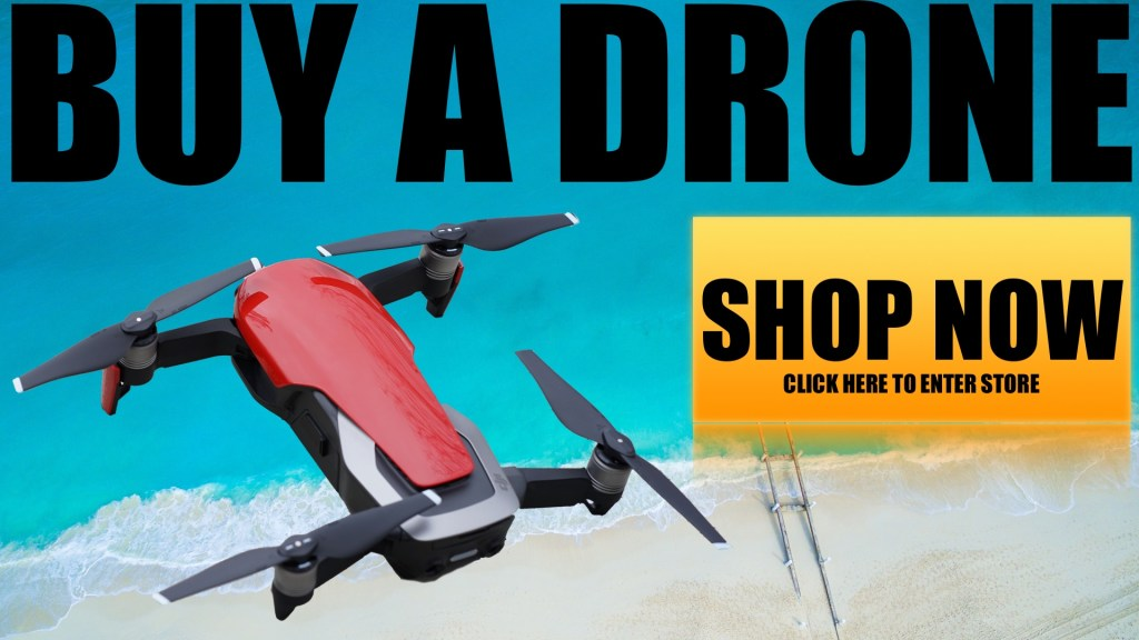 Click here to buy a drone.