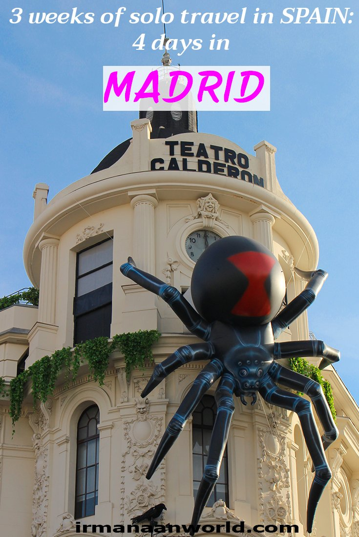 3 Weeks of Solo Travel in Spain: 4 Days in Madrid | Where to stay in Madrid, Spain | Travel guide to Madrid, Spain | What to do in Madrid, Spain | What to buy in Madrid, Spain | Where to eat in Madrid, Spain