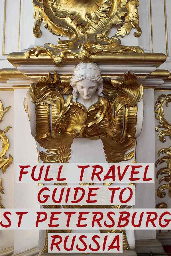 A full travel guide to St Petersburg, Russia | Everything about St Petersburg, Russia | When to visit St Petersburg, Russia | What to do in St Petersburg, Russia | Where to stay in St Petersburg, Russia