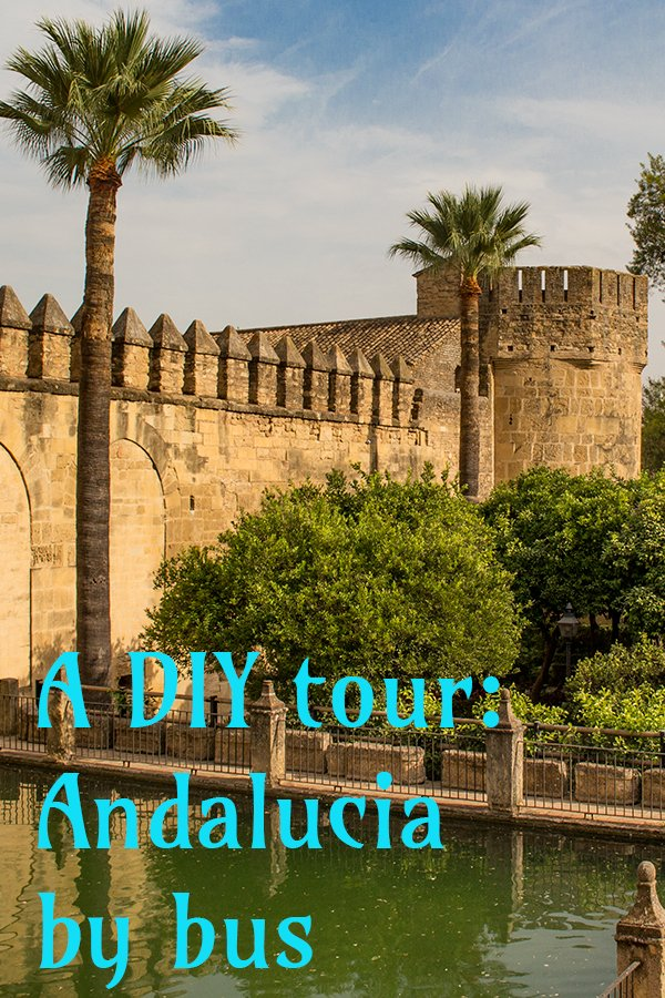 A 2-weeks DIY tour: Andalusia itinerary by bus | Andalusia tour by bus | What to do in Andalusia | Places to see in Andalusia