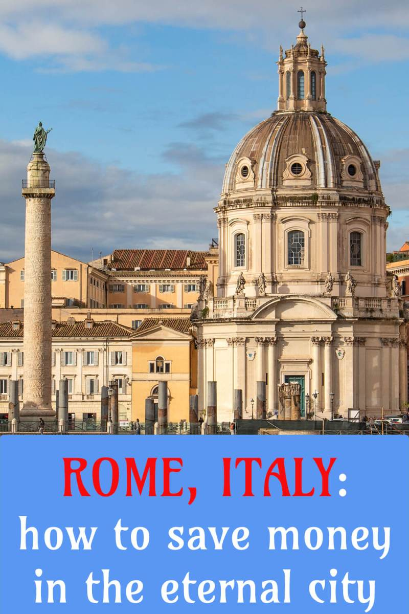 How to save money in Rome, Italy | Money saving tips for Rome, Italy | Money saving hacks for Rome, Italy | Rome with lower budget