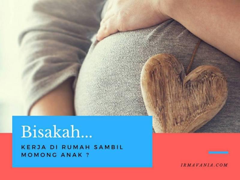 Kerja Sambil Momong Anak Irma Vania Usaha Sampingan Jakarta Surabaya Bandung