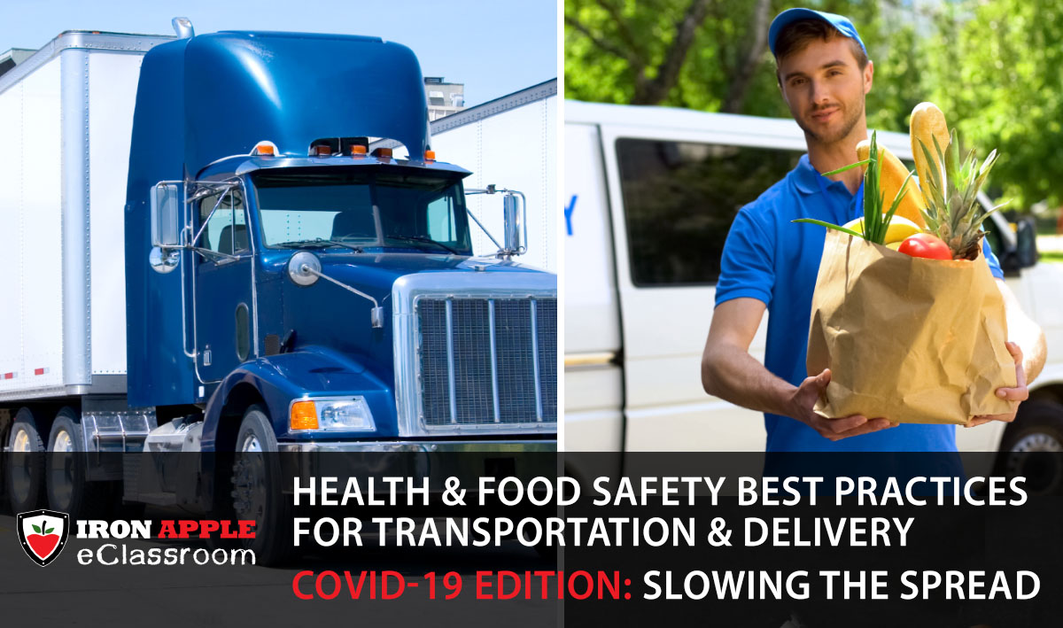 Health & Food Safety Best Practices for Transportation & Delivery – COVID-19 Edition: Slowing the Spread