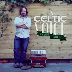 CD Cover Charlie Abel Celitic Voice