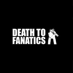 Death To Fanatics FRONT 1600x1600px