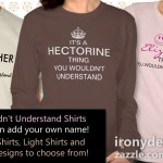 You Wouldn't Understand (Add Your Name) Shirts