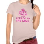 New Keep Calm Shirts and T-Shirts
