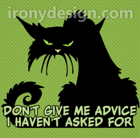 Don't give me advice I haven't asked for, funny saying with an angry pissed off black cat with vivid green eyes illustration graphic. With a bright green background design.
