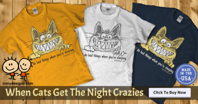 Cat Gets The Night Crazies Gifts