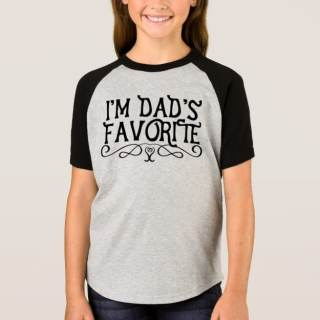 Awesome Daughter: I'm Dad's Favorite T-Shirt