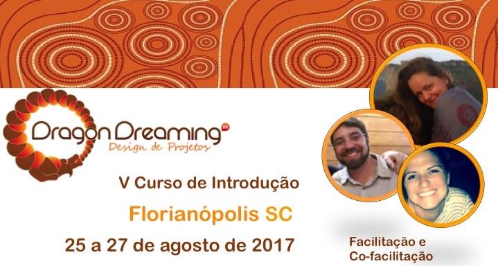 Criação Colaborativa de Projetos: Curso de Introdução ao Dragon Dreaming em Florianópolis