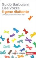 Il gene riluttante