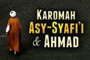 KAROMAH ASY-SYAFI'I DAN AHMAD