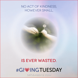 Giving Tuesday - No act of kindness is ever wasted
