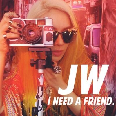JW - I Need a Friend - Single
