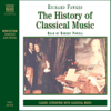 Richard Fawkes - The History of Classical Music (Unabridged)  artwork