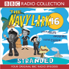 BBC Audiobooks - The Navy Lark 16: Stranded (Original Staging)  artwork