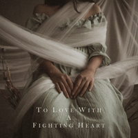 To Love with a Fighting Heart - Single - Natania Karin