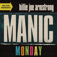 Billie Joe Armstrong - Manic Monday