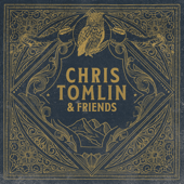 Who You Are To Me (feat. Lady A) - Chris Tomlin Cover Art