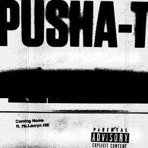 Pusha T - Coming Home
