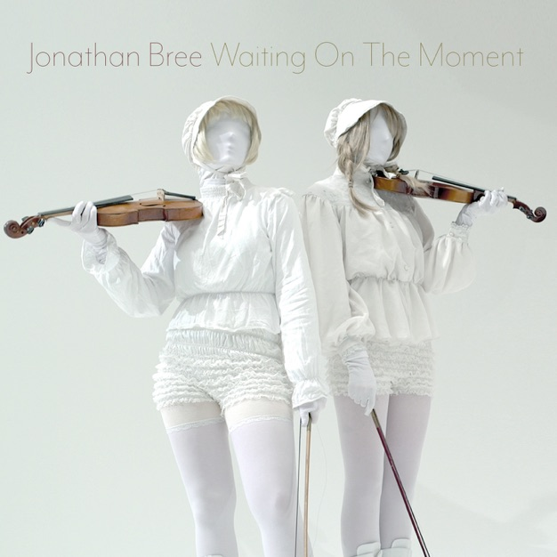 Jonathan Bree – Waiting On The Moment – Single [iTunes Plus