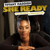 Tiffany Haddish - Tiffany Haddish: She Ready!: From the Hood to Hollywood (Original Recording)  artwork