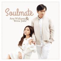 Soulmate - EP - Arsy Widianto & Brisia Jodie