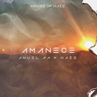 Anuel AA & Haze – Amanece – Single [iTunes Plus M4A] (2018)
