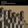 St. Paul & The Broken Bones - Half the City  artwork
