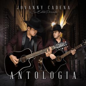 Jovanny Cadena y Su Estilo Privado - Antología (Album) [iTunes Match AAC M4A] (2017)