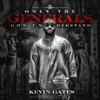 Kevin Gates - Only the Generals Gon Understand - EP  artwork