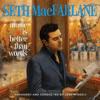 Seth MacFarlane - Music Is Better Than Words  artwork