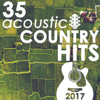 Guitar Tribute Players - 35 Acoustic Country Hits of 2017 (Instrumental)  artwork