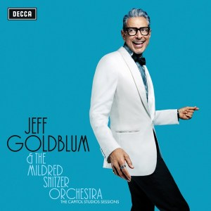 The Thrill Is Gone _ Django - Jeff Goldblum & the Mildred Snitzer Orchestra